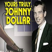 Yours Truly Johnny Dollar